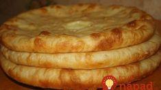 Ruské chlebové placky so syrom a zemiakmi – pečú sa len 5 minút: Najlepšia náhrada pečiva z obchodu, fantastická chuť! Apple Pie, Treats, Desserts, Food, Receptions, Cooking, Sweet Like Candy, Tailgate Desserts, Goodies