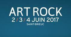 Le festival Art Rock 2017 à Saint-Brieuc - Ça C'est Culte