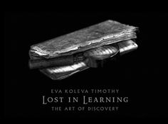 Lost in Learning: Celebrating the Art and Spirit of Discovery | Brain Pickings