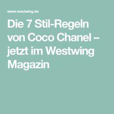 Die 7 Stil-Regeln von Coco Chanel – jetzt im Westwing Magazin