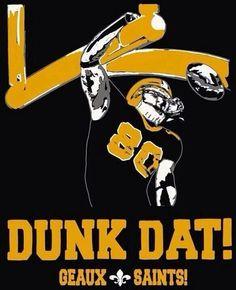 Who Dat! New Orleans Saints! Jimmy Graham