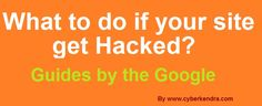Google Webmasters help for hacked sites   http://www.cyberkendra.com/2013/03/google-webmasters-help-for-hacked-sites.html