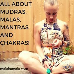 Ever wondered how to use a mudra, mantra or mala to heal your chakras? Or even what the heck any of that means???? Read here to discover how these ancient practices can help you in your life!