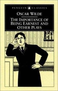 The Importance of Being Ernest - Wilde
