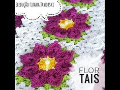 Flor Tais Crochê | Passo a Passo | Parte 1 Tapete Escama | Luana Jaworski - YouTube