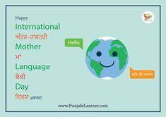 Learn the beautiful Punjabi Language today at www.PunjabiLearner.com #MotherLanguageDay #ਮਾਂ_ਬੋਲੀ_ਦਿਵਸ #Punjabi #PunjabiLearner Mother Language Day, Alphabet Tracing, Puns, Teaching, Education, Happy, Printable, Posters, Events