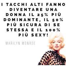 I tacchi alti...! Marilyn Monroe