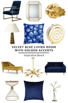 Velvet Blue Living Room With Golden Accents Inspiration Board. Make a bold statement with this deep blue and gold look living room. Velvet sofas partnered with brass and gold accessories. Items available from various retailers. #blueandgoldlivingroom #blueandgolddecor #goldinteriordesign #goldaccentslivingroom #velvetsofa #luxurylooklivingroom #brasslighting