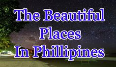 Beautiful Places to visit   Breathtaking Places In The Philippines - WATCH VIDEO HERE -> http://philippinesonline.info/travel/beautiful-places-to-visit-breathtaking-places-in-the-philippines/   Beautiful Places to visit   Breathtaking Places In The Philippines Amazing On Planet Channel want to show you about Beautiful Places HD video has around the world. If you like this video and want to get more amazing video HD update on my channel please click here :  to subscribe.  Tha