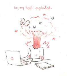 Super cute: My Head Exploded! #Illustration