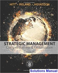 Here is 60 free test bank for concepts in strategic management and strategic management concepts competitiveness and globalization 12th edition hitt solutions manual test bank solutions fandeluxe Choice Image