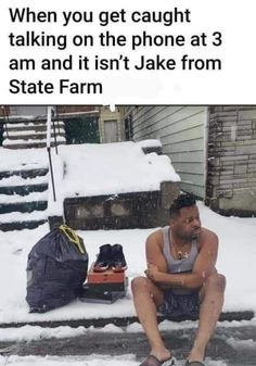 Jake From State Farm, Cool Pictures, Funny Pictures, 3 Am, Talking On The Phone, Got Caught, Funny Cartoons, Funny Relatable Memes, Make You Smile