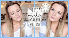 Everyday Winter Makeup Routine! ♥
