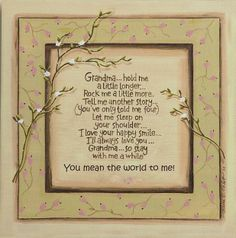 Grandma Hold Me,#grandparents #grandkids #grandma #quotes
