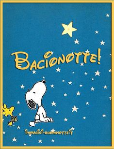 Italian Life, Snoopy Love, Good Morning Good Night, Humor, Comics, Funny, Fictional Characters, Peanuts, Charlie Brown