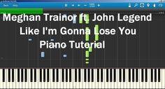 Like I'm Gonna Lose You - Meghan Trainor ft. John Legend  Piano Tutorial...