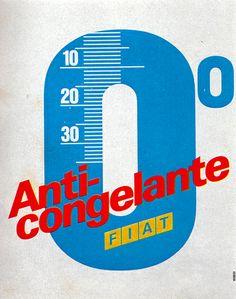 1960s Advertising - Poster - Fiat Anticongelante (Italy) | Flickr - Photo Sharing!