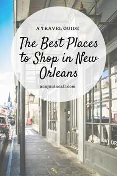 Planning a New Orleans vacation? If so, be sure to check out this list of the best places to shop in New Orleans. Whether your looking for souvenirs, local art, or artisan jewelry, these New Orleans markets, boutiques and shops are sure to please. Make your New Orleans trip one you'll remember forever using this local travel guide and custom New Orleans map! #NOLA #followyourNOLA #NewOrleans  via @acajunincali