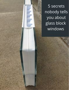 Want to learn about the strongest and most energy efficient (or the cheapest) type of glass block window (also called a Protect All Glass Block Window)? Click on this image.