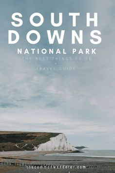 Recently, we spent a few days exploring the breathtaking South Downs National Park with Columbia and National Parks UK. This short guide gives you the lowdown on how to get there, where to stay, and our favourite places to see in the South Downs. | south downs national park | United Kingdom travel | Seven Sisters | UK travel