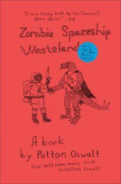 Zombie Spaceship Wasteland:   Patton Oswalt