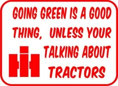 """Ahhhh the John Deer obsession, much like the """"country girl"""" obsession-stupid!"""