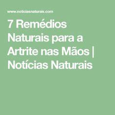 7 Remédios Naturais para a Artrite nas Mãos   Notícias Naturais