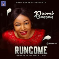 MUSIC: Naomi Bassey - Run Come | @Naomi_Bassey   Naomi Bassey is a Prolific song writer Adroit Composer A Razzle-Dazzle performing artist and an astounding Chorographer who hailed from Odukpani local Government Calabar Cross River State South South Of Nigeria West Africa.  She began her propitious singing odyssey at the age of eight in her church childrens choir at The Apostolic Church Calabar.  She attended Convent Primary School Calabar King Of Kings Academy for her secondary school…
