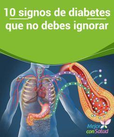 10 signos de diabetes que no debes ignorar  Aunque los podamos relacionar con otras dolencias o circunstancias, debemos tener en cuenta estos síntomas si se presentan en conjunto, ya que podrían ser indicativos de diabetes