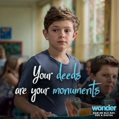 """""""We should be remembered for the things we do."""" Watch #WonderTheMovie now on Blu-ray, DVD"""