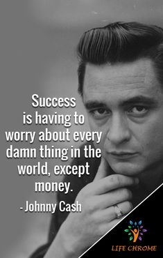 """""""Success is having to worry about every damn thing in the world, except money. Quotes By Famous People, People Quotes, Johnny Cash Quotes, King Baby, Bearded Men, Flags, Read More, No Worries"""
