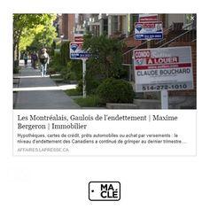 """""""Article LaPresse.ca - Affaires :  http://affaires.lapresse.ca/economie/immobilier/201708/22/01-5126510-les-montrealais-gaulois-de-lendettement.php #marketing #marketingimmobilier #realestate #realestatemarketing #Immobilier #immobiliermontreal #realestateagent #agentimmobilier #courtier #courtierimmobilier #courtierimmobiliermontreal #marketingdigital #digitalmarketing #notoriety #success"""" by @maclemarketing. #biztip #marketinglife #smtips #instagramforbusiness #smallbusinessowner…"""