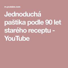 Jednoduchá paštika podle 90 let starého receptu - YouTube Youtube, Youtubers, Youtube Movies