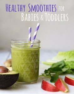 Smoothies for Babies & Toddlers - Detoxinista