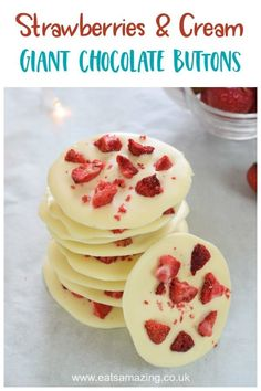 Strawberries and cream giant chocolate buttons recipe - these mendiants are a yummy treat or easy homemade gift for kids to make     #summerfood #teachergift #cookingwithkids #chocolate #whitechocolate #strawberries #giftideas #ediblegift #treats #mendiants #easyrecipe #strawberriesandcream