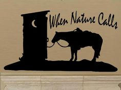 wall decal When nature calls western decal outhouse decal bathroom decal funny decal humor decal home decor wall decor horse decal country Outhouse Bathroom, Outhouse Decor, Bathroom Decals, Bathroom Quotes, Wall Stickers Room, Vinyl Wall Decals, Western Quotes, Western Bathrooms, Funny Decals