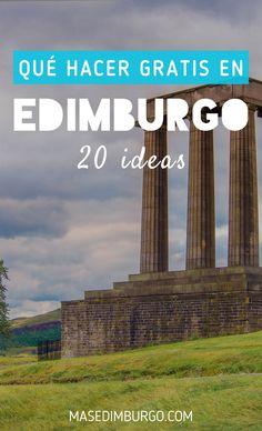 Qué hacer en Edimburgo gratis: 20 ideas sin gastar ni una libra. #Edimburgo #Escocia Inverness, England, Eurotrip, Plan Your Trip, Edinburgh, Beautiful World, United Kingdom, Scotland, Travel Tips