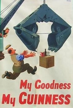 Poster by John Gilroy / My Goodness My Guinness / Retro Advertising, Advertising Signs, Vintage Advertisements, Vintage Ads, Vintage Posters, Art Posters, Vintage Signs, Guinness Advert, Guinness Book