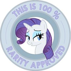 My Little Pony Friendship is Magic This is 100% Rarity Approved sticker by ~Ambris on deviantART
