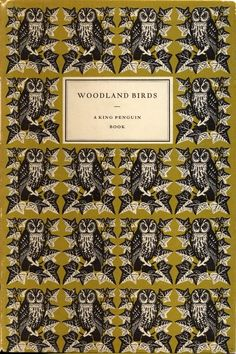 """King Penguins were hardback and slim, with stylish covers.  """"Woodland Birds,"""" a King Penguin Book."""