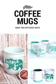 Glitter Coffee Mug Made Two Different Ways