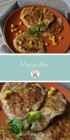 Maispuffer für Babys - ein tolles Familiengericht, das sich super für breifrei und baby-led weaning eignet. Super ab Beikoststark für kleine Esser.