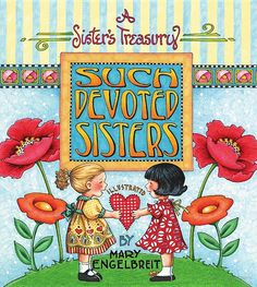 Such Devoted Sisters: A Sisters Treasury - Mary Engelbreit