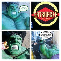 The Hulk loves Fatburger