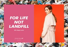 The Corner's bold campaign for fashion brand Jigsaw places images of the retailer's clothes alongside pictures of landfill, criticising the idea of throwaway fashion
