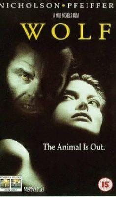 Wolf (1994)  Director:  Mike Nichols  Cast: Jack Nicholson, Michelle Pfeiffer, James Spader, Christopher Plummer, Om Puri, David Hyde Pierce, Prunella Scales, Kate Nelligan