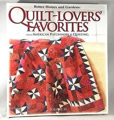 231 best quilting images on pinterest easy quilts patchwork quilt lovers favorites vol 10 american patchwork and quilting better home garden fandeluxe Gallery