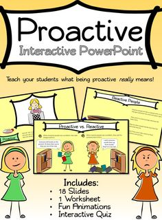 "Do your students think Be Proactive means ""to be good""? This interactive PowerPoint explains what it really means to be proactive and goes along great with Stephen Covey's Habit 1: Be Proactive for Leader in Me Schools. Includes fun animations and interactive portions! Perfect introduction for the habit!"