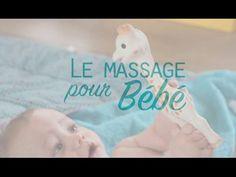 Tutoriel: Comment masser votre bébé - YouTube