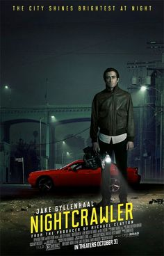 Nightcrawler l'affiche VO de Night Call - Jake Gyllenhaal - le 26/11/14 à #Kinepolis >> http://kinepolis.fr/films/night-call?utm_source=pinterest&utm_medium=social&utm_campaign=nightcrawler#showtimes